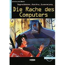 Die Rache des Computers: Sciencefiction. Niveau 2, A2