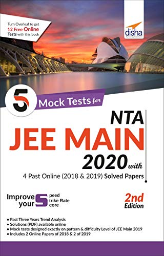 5 Mock Tests for NTA JEE Main 2020 with 4 Past Online (2018 and 2019) Solved Papers - 2nd Edition
