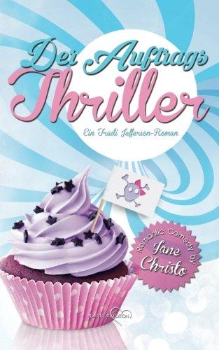 Der Auftrags-Thriller: Ein Trudi Jefferson-Roman