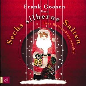 Sechs silberne Saiten - Eine Weihnachtsgeschichte