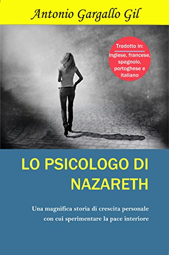 Lo psicologo di Nazareth (Italian Edition) eBook: Antonio Gargallo ...