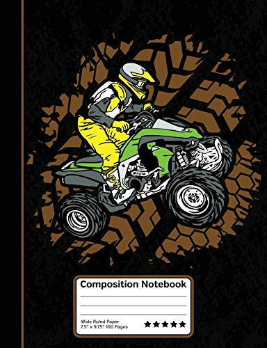 ATV Off Road Four Wheeler 4X4 Composition Notebook: Wide Ruled Line Paper Student Halloween Notebook for School, Journaling, or Personal Use.