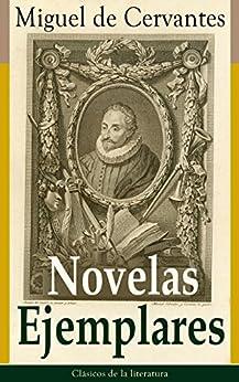 Novelas Ejemplares: Clásicos de la literatura de [Cervantes, Miguel de]