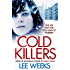 Cold Killers: Will an East End feud lead to murder? (Dc Ebony Willis 5)