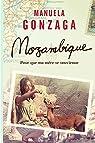 Mozambique : pour que ma mère se souvienne par Gonzaga