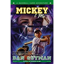 [(Mickey & ME : A Baseball Card Adventure)] [By (author) Dan Gutman] published on (April, 2004)