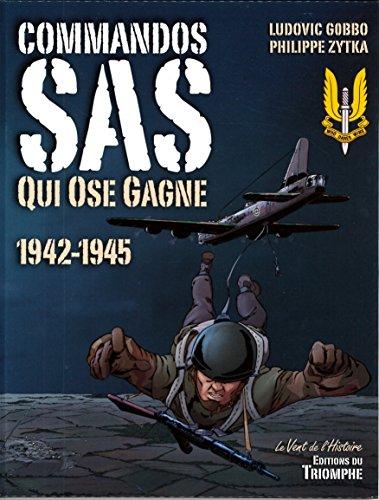 Commandos SAS, Qui ose gagne