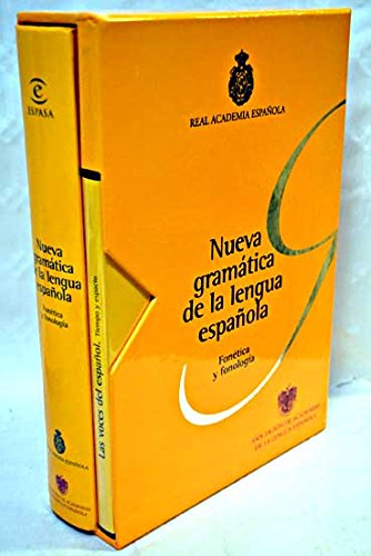 Nueva Gramtica de la Lengua Espaola. Fontica y fonologa