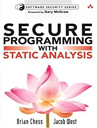 Secure Programming with Static Analysis: Getting Software Security Right with Static Analysis (Addison-Wesley Software Security)