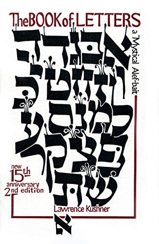 The Book of Letters: A Mystical Hebrew Alphabet (Kushner) por Lawrence Kushner