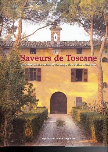 Saveurs de Toscane