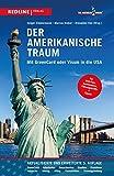 Image de Der amerikanische Traum: Mit GreenCard oder Visum in die USA