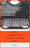 Game Changing Copywriting Tips (Internet Marketing Book 3)