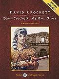 Davy Crockett: My Own Story