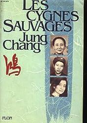 Les cygnes sauvages : Les mémoires d'une famille chinoise de l'Empire céleste à Tiananmen
