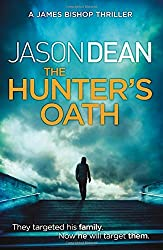 The Hunter's Oath (James Bishop 3) by Jason Dean (2014-06-05)
