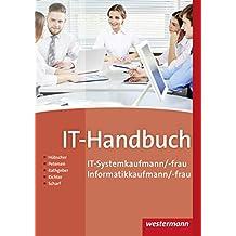 IT-Handbuch: IT-Systemkaufmann/-frau Informatikkaufmann/-frau