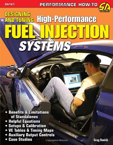 Designing And Tuning High-Performance Fuel Injection Systems por Greg Banish