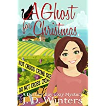 A Ghost for Christmas (Destiny Bay Cozy Mysteries Book 1) (English Edition)