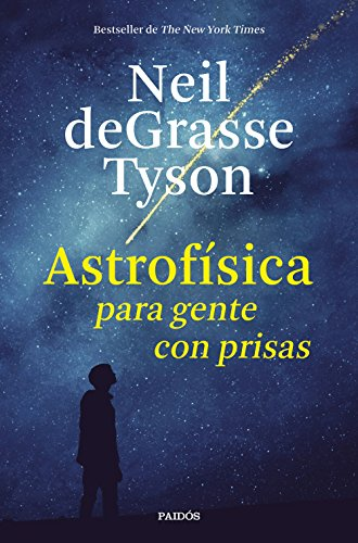 Descargar gratis Astrofísica para gente con prisas de Neil deGrasse Tyson