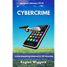Cybercrime (Understanding Internet Book 10) (English Edition)