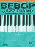 Hal Leonard Keyboard Style Series : Bebop Jazz Piano Complete Guide + Cd