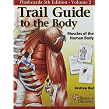 Trail Guide to the Body Flashcards Vol. 2: Muscles of the Body