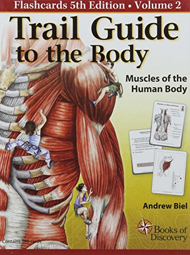 Trail Guide to the Body Flashcards, Vol. 2: Muscles of the Body por Andrew Biel