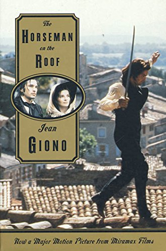 The Horseman on the Roof: A Novel (English Edition) por Jean Giono