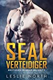 SEAL Verteidiger (Brothers in Arms (Navy Seal 2017))