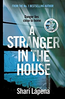 A Stranger in the House by [Lapena, Shari]