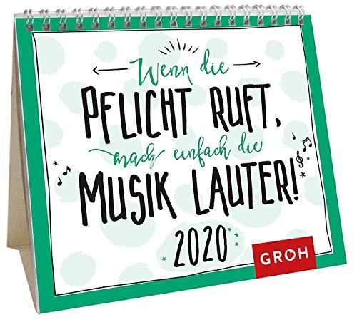 Wenn die Pflicht ruft, mach einfach die Musik lauter 2020: Mini-Monatskalender
