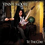 Songtexte von Vinnie Moore - To the Core