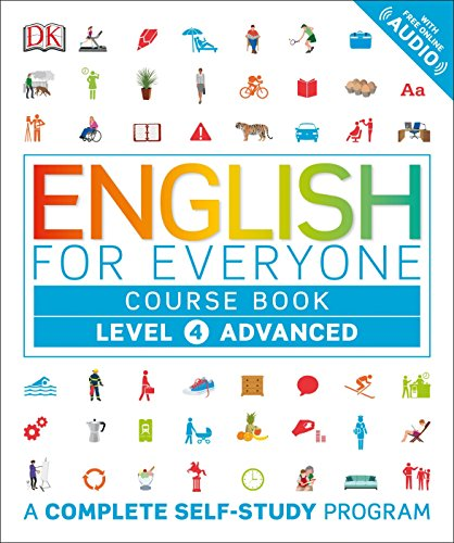 English for Everyone: Level 4: Advanced, Course Book: A Complete Self-Study Program por Dk
