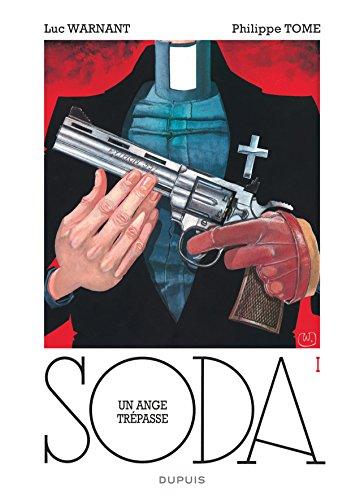 Soda - tome 1 - Un ange trépasse (réédition) par Tome