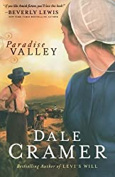 Paradise Valley (The Daughters of Caleb Bender) by Dale Cramer (2011-01-01)