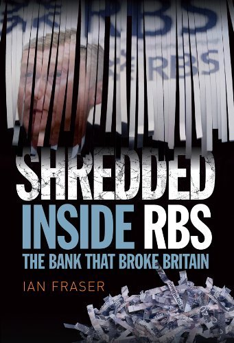 shredded-the-rise-and-fall-of-the-royal-bank-of-scotland-by-fraser-ian-2013-hardcover