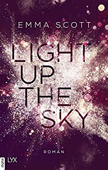 Light up the Sky (Beautiful-Hearts-Duett 2) von [Scott, Emma]