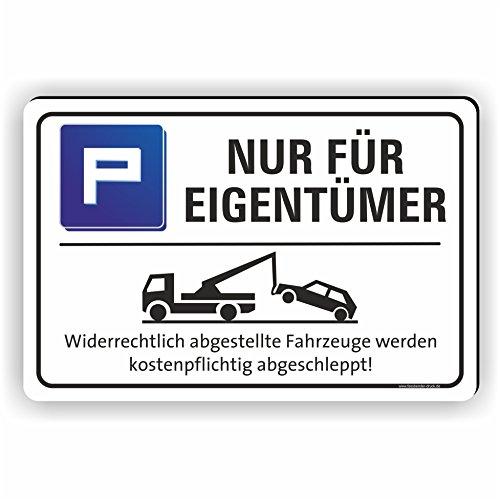 NUR FÜR EIGENTÜMER - Parkplatz Schild/ PV-051 (45x30cm Schild)