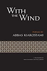 With the Wind [Persian / English dual language] by Abbas Kiarostami (2015-11-05)