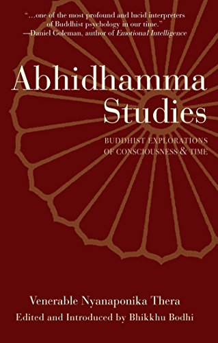 abhidhamma-studies-buddhist-explorations-of-consciousness-and-time-english-edition