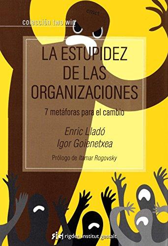 La Estupidez De Las Organizaciones (Two Win) por Enric Lladó Micheli