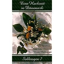 Solkrogen 7: Eine Hochzeit in Dänemark