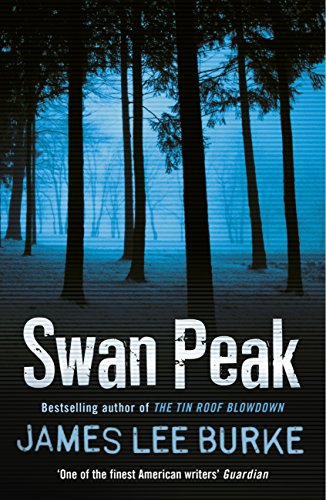 Swan Peak (Dave Robicheaux) (English Edition) -