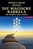 Die magische Kabbala - Die Pforten des Lichts