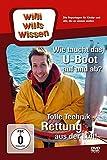 Willi will's wissen: Rettung aus der Luft/Wie taucht das U-Boot auf & ab
