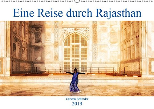 Eine Reise durch Rajasthan (Wandkalender 2019 DIN A2 quer): Eine Reise durch das wunderbare farbenfrohe Rajasthan, Agar und Delhi in Indien (Monatskalender, 14 Seiten ) (CALVENDO Orte)