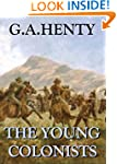 The Young Colonists (Annotated): A St...