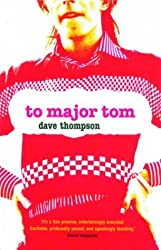 To Major Tom by Dave Thompson (2004-02-02)