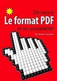 Le PDF tout le monde l'utilise mais qui connait son histoire, ses possibilités ? Qui sait qu'il est, par exemple, possible d'intégrer une vidéo dans un fichier PDF, ou votre commentaire audio... À travers ce livre numérique, très facile d'accès, je v...